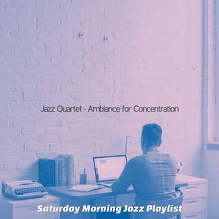Jazz Quartet - Ambiance For Concentration