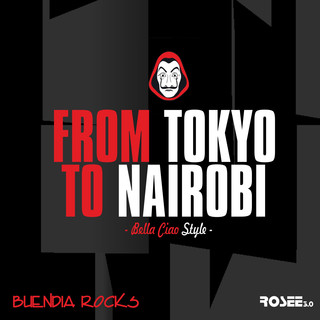 From Tokyo To Nairobi (Feat. Rosee 3.0)