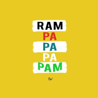 Ram Pa Pa Pa Pam