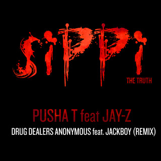 PUSHA T feat. JAY - Z - DRUG DEALERS ANONYMOUS (Remix feat. JackBoy)