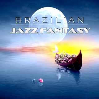 Brazilian Jazz Fantasy - The Best Piano Jazz Collection, Feast For The Senses, Easy Listening Café Bar, Gentle Piano Music For Cocktail Party, Background Music Piano Bar