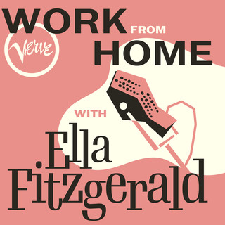 Work From Home With Ella Fitzgerald
