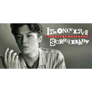 IT\'S ONLY LOVE / SORRY BABY