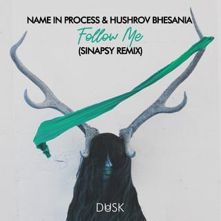 Follow Me (Sinapsy Remix)