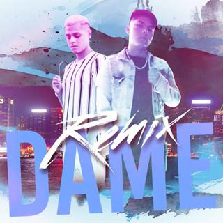 Dame (Remix)