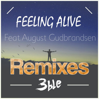 Feeling Alive (Remixes)