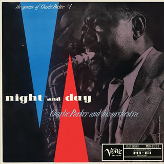 Night And Day:The Genius Of Charlie Parker #1