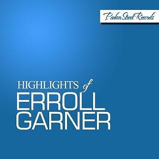 Highlights Of Erroll Garner