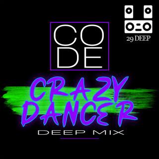 Crazy Dancer (Deep Mix)