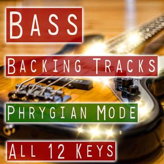 Modal Backing Tracks For Bass - Phrygian Mode