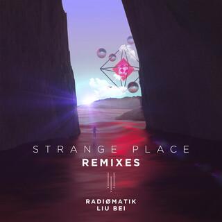 Strange Place (Remixes)