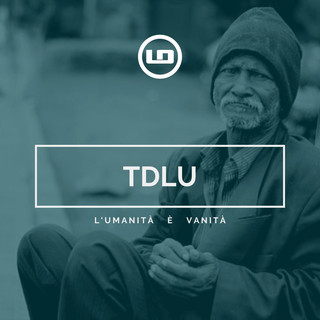 TDLU (They Don't Love You)