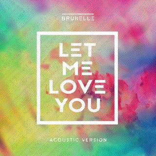 Let Me Love You (Acoustic Version)