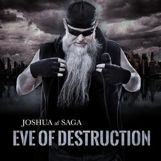 Eve Of Destructions