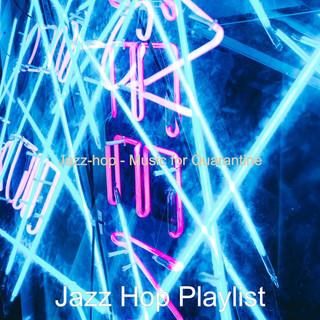 Jazz - Hop - Music For Quarantine