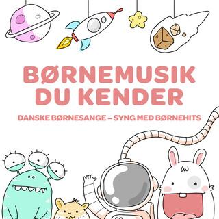 Børnemusik Du Kender - Danske Børnesange - Syng Med Børnehits
