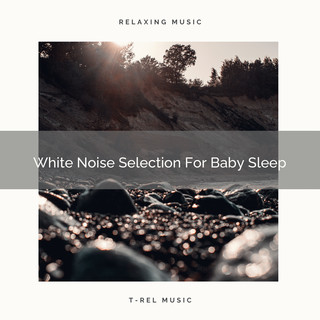 White Noise Selection For Baby Sleep