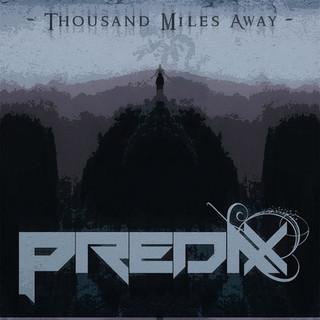 Thousand Miles Away
