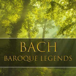 Bach:Baroque Legends