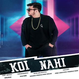 Koi Nahi (Feat. Kabeer)
