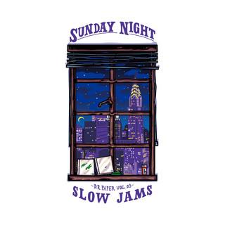 Dr. Paper Vol.3 Sunday Night Slow Jams