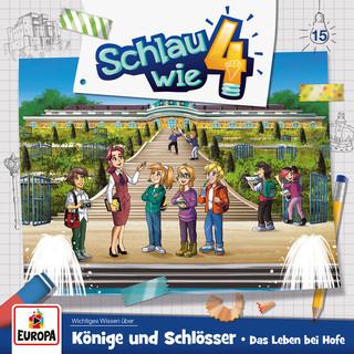 015 / Könige Und Schlösser. Das Leben Bei Hofe