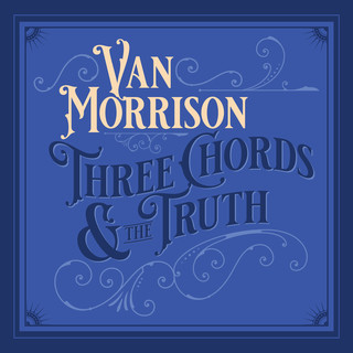 Three Chords And The Truth (Expanded Edition) (Deluxe)