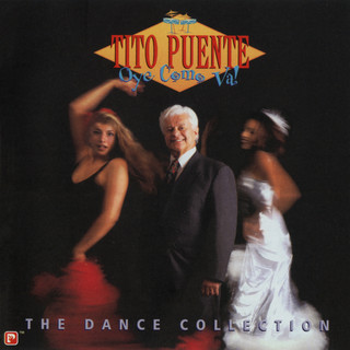 Oye Como Va !:The Dance Collection