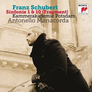 Schubert:Symphonies Nos. 1 & 10 (Fragment)
