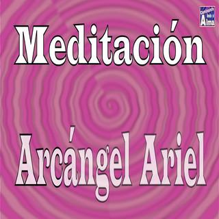 Meditación. Arcángel Ariel.