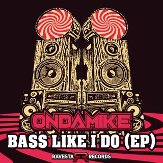 Bass Like I Do (EP)