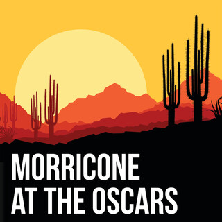Morricone At The Oscars