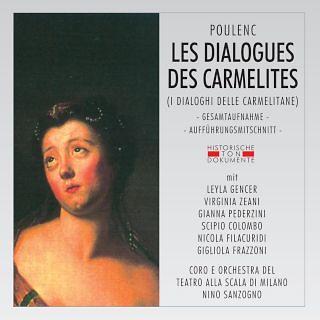 Frances Poulenc:Les Dialogues Des Carmelites (I Dialoghi Delle Carmelitane)
