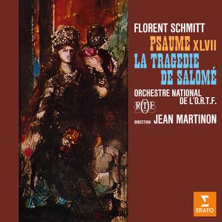 Schmitt:Psaume XLVII, Op. 38 & La Tragédie De Salomé, Op. 50