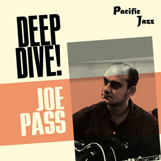 Joe Pass:Deep Dive !