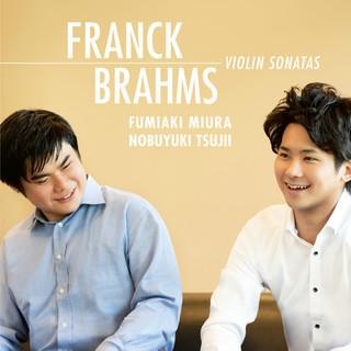 Franck: Violin Sonata / Brahms: Violin Sonata No.1 \