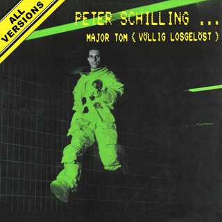Major Tom (Völlig Losgelöst) (All Versions)