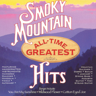 Smoky Mountain All - Time Greatest Hits, Vol. 1