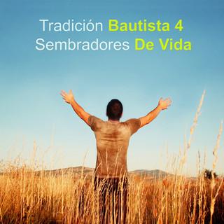Tradición Bautista (Vol. 4)