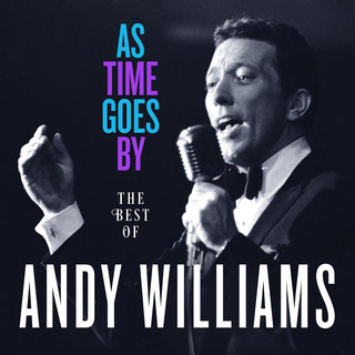 As Time Goes By:The Best Of Andy Williams