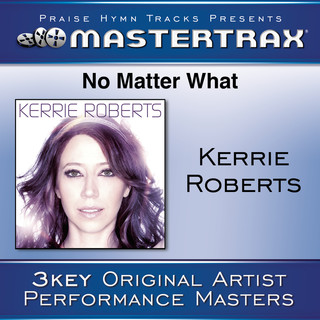 No Matter What (Performance Tracks)