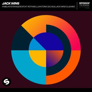 Familiar Strangers (Feat. Rothwell) (Antoine Delvig & Jack Wins Club Mix)