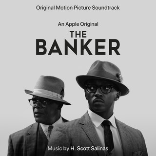 The Banker (An Apple Original Motion Picture Soundtrack)