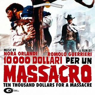 10.000 Dollari Per Un Massacro (Original Motion Picture Soundtrack)