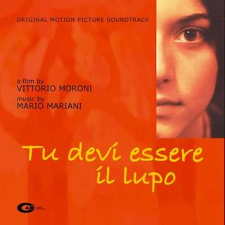Tu Devi Essere Il Lupo (Original Motion Picture Soundtrack)