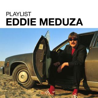 Playlist:Eddie Meduza
