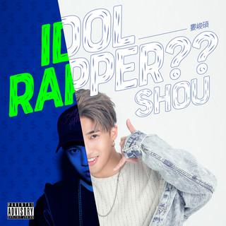 Idol Rapper ?