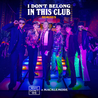 I Don't Belong In This Club (Remixes)