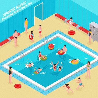 運動音樂:水曜日的游泳池 (SPORTS MUSIC:Swimming Future Beats Mix)