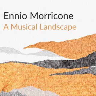The Art Of Ennio Morricone